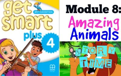 GET SMART PLUS 4: MODULE 8 – AMAZING ANIMALS (STORY TIME)
