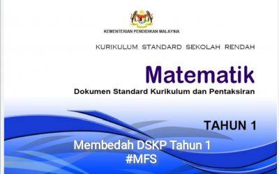 MEMBEDAH DSKP MATEMATIK TAHUN 1 dan 8 Persediaan untuk anak-anak Tahun 1 2021.