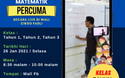 Kelas Matematik Tahun 1,2 dan 3 secara LIVE – 26 Januari 2021