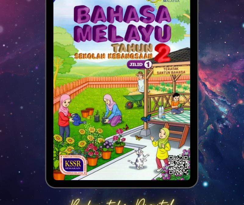 Buku Teks Bahasa Melayu Tahun 2 Jilid 1 Sekolah Kebangsaan