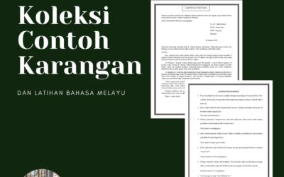 Koleksi Contoh Karangan dan Latihan Bahasa Melayu