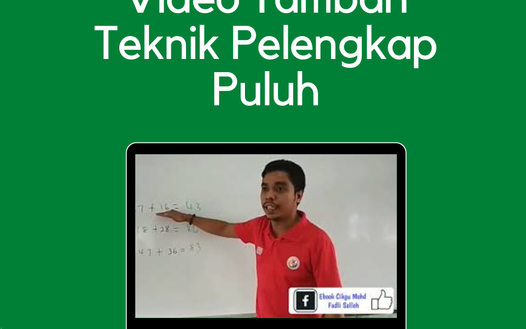 Video Tambah Teknik Pelengkap Puluh