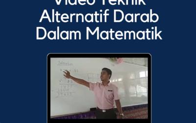 Video Teknik Alternatif Darab Dalam Matematik