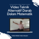 video-teknik-alternatif-darab
