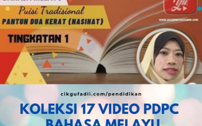 Koleksi 17 Video PDPC  Bahan Bahasa Melayu Menengah Rendah oleh Cikgu Afizah Selim