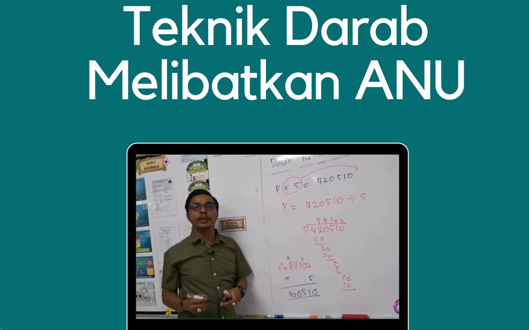 Video Teknik Darab Melibatkan ANU – Matematik Tahun 5 Oleh Cikgu Mohd Fadli Salleh