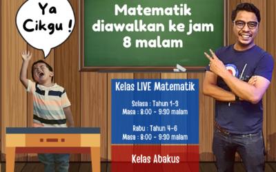 Perubahan Waktu Kelas Live matematik dan Abakus Cikgu Mohd Salleh