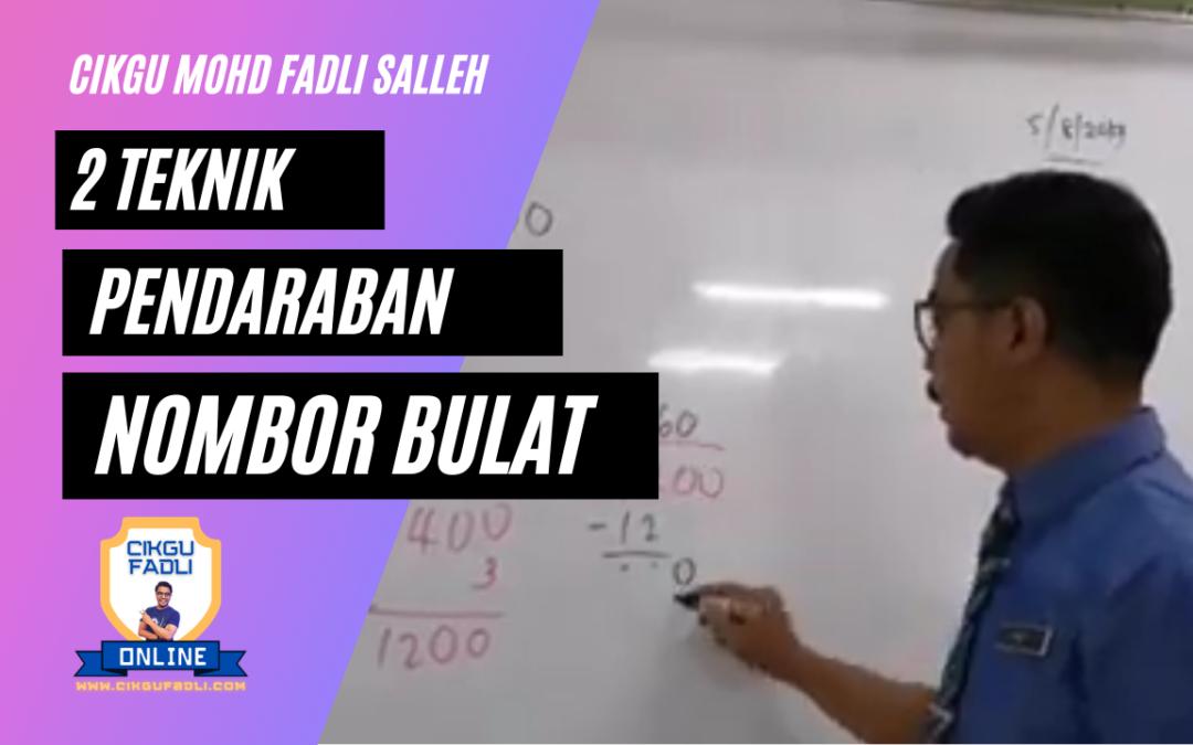 Dua Teknik Pendaraban Nombor Bercampur dengan nombor bulat.  Cikgu Mohd Fadli Salleh