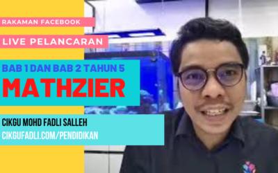 Pelancaran Mathzier Tahun 5 secara LIVE oleh Cikgu Mohd Fadli Salleh
