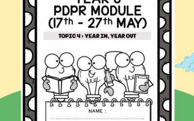 Year 3 PDPR Module : Topic 4 Year In Year Out