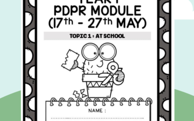 YEAR 1 PDPR MODULE (17th – 27th May) Topic 1: At School.