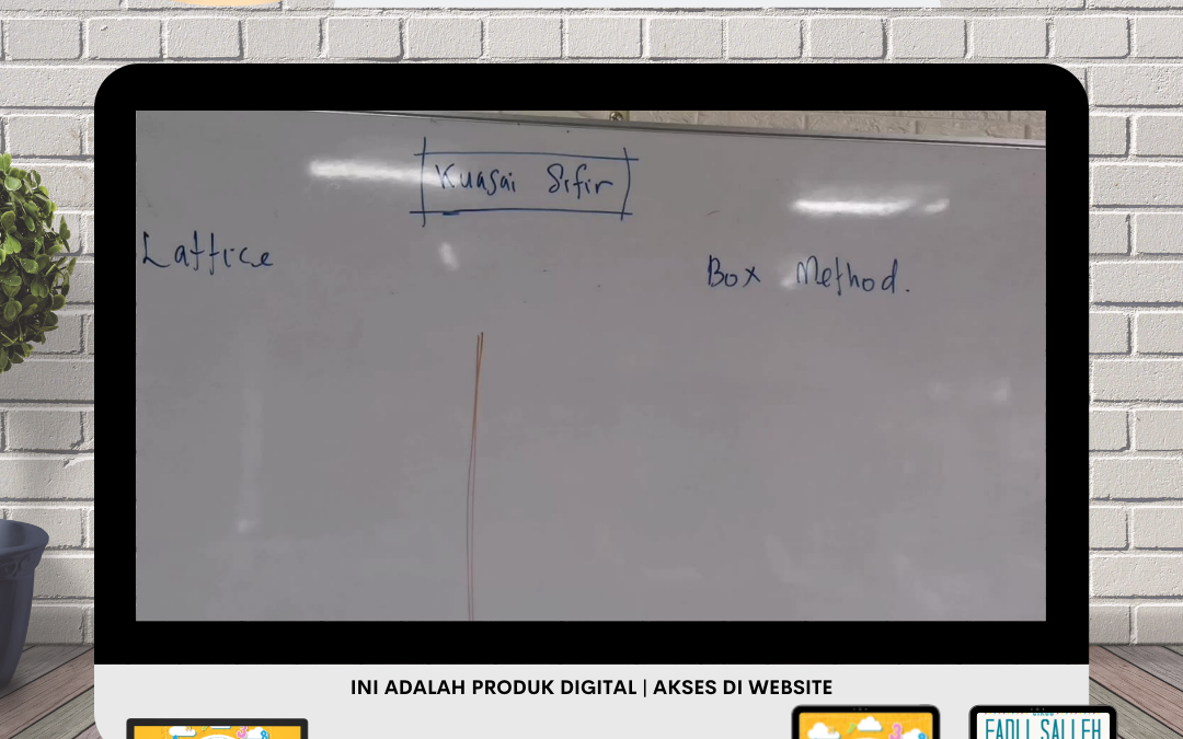 Nah, Saksikan Sendiri Bagaimana Mudahnya Teknik Lattice dan Box Method Bila Murid Kuasai.