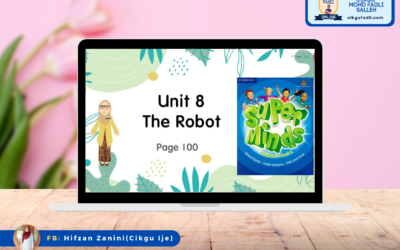 SLIDE PdPR ENGLISH YEAR 2 Unit 8 : The Robot