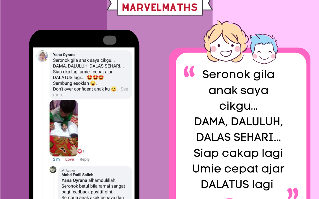 Testimoni yang kami terima dari ibubapa tentang Marvel Maths