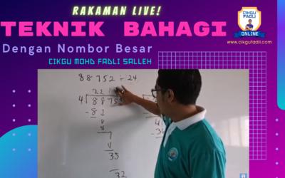 Rakaman Live Teknik Bahagi Dengan Nombor Besar.