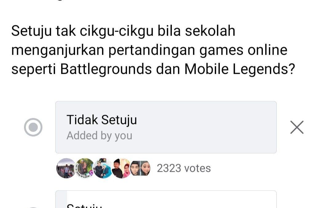 Satu undian dibuat dikalangan guru-guru Malaysia tentang Pertandingan Games Online yang masuk melalui sekolah