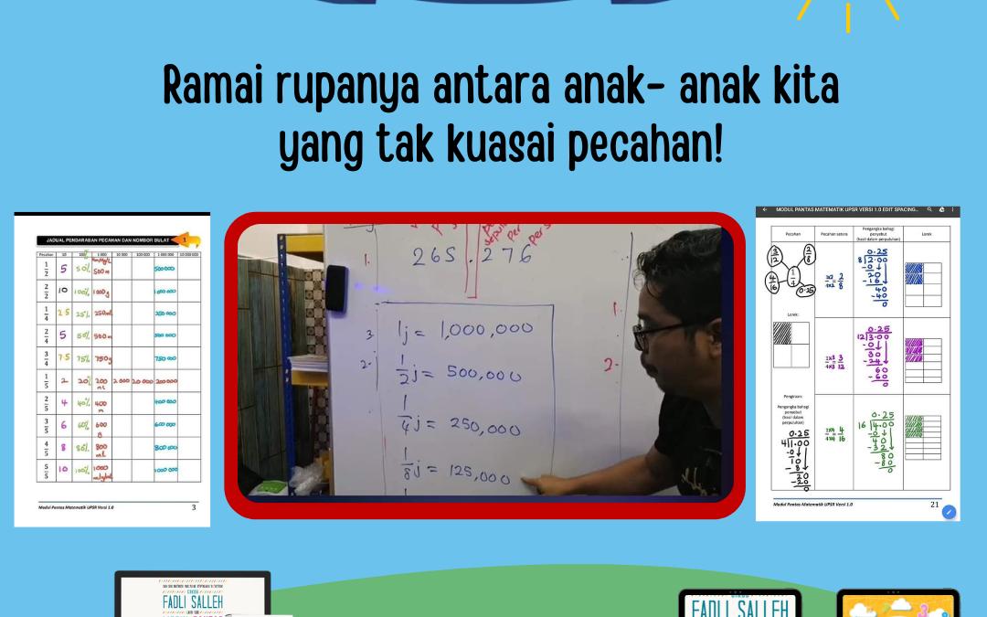 Tempoh hari waktu ajar murid tahun 6 tentang pecahan, Cikgu Fadli dapati ramai rupanya tak kuasai pecahan.