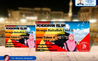 Pendidikan Islam Tahun 4 Bidang Jawi Tajuk : Menuju Baitullah