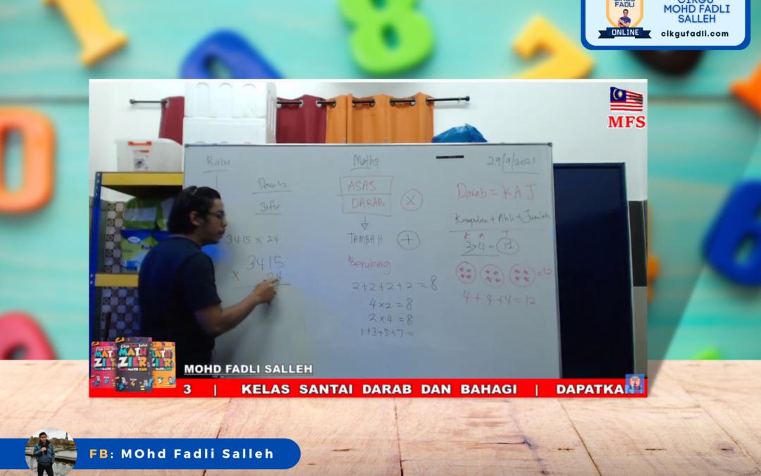 Rakaman Kelas Matematik: Asas Darab dan Bahagi oleh Cikgu Mohd Fadli Salleh