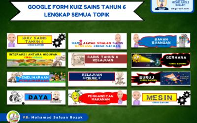 Google Form Kuiz Sains Tahun 6 Lengkap Semua Topik oleh Cikgu Safuan