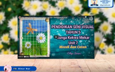 Pendidikan Seni Visual Tahun 5 Tajuk : Bunga Kekwa Mekar (Mozek dan Catan)