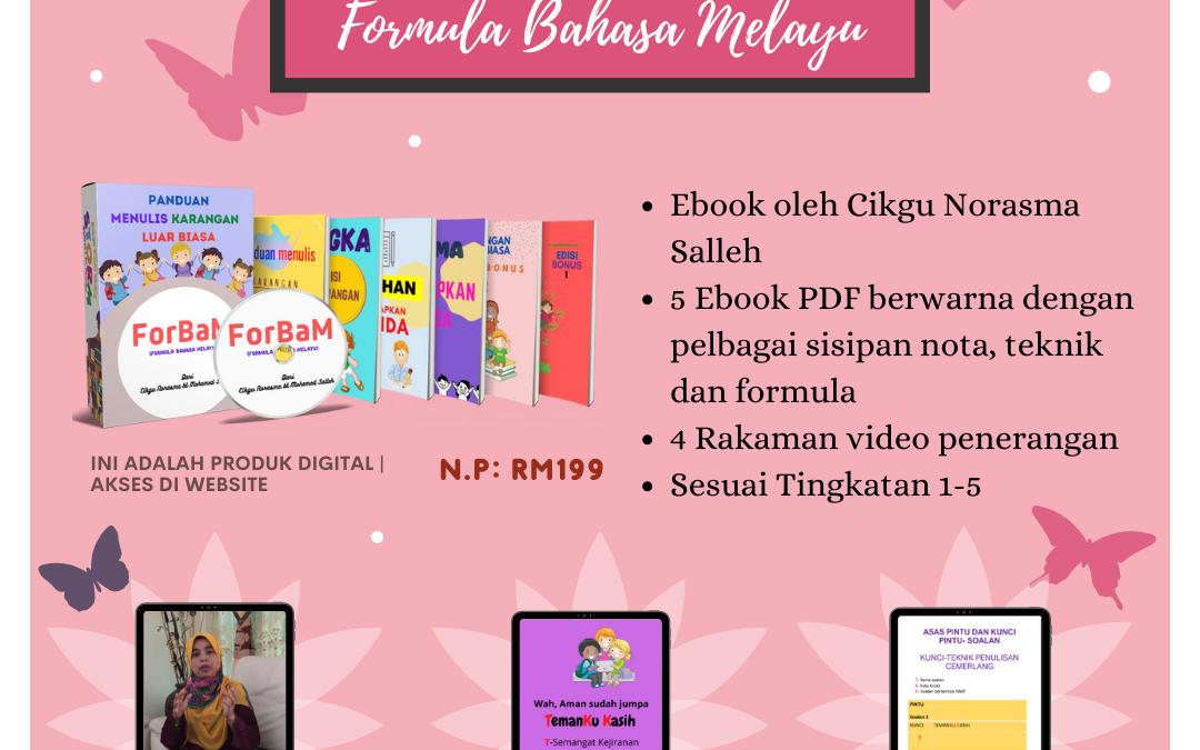E-Book Formula Bahasa Melayu (ForBam) dihasilkan oleh Cikgu Norasma Salleh, Guru Cemerlang SBP dan SMPP.
